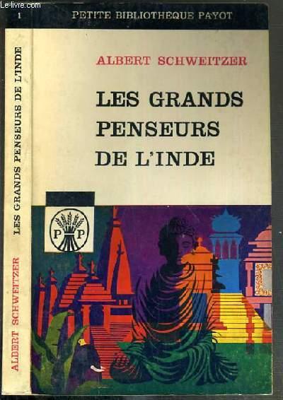 LES GRANDS PENSEURS DE L'INDE / PETITE BIBLIOTHEQUE PAYOT