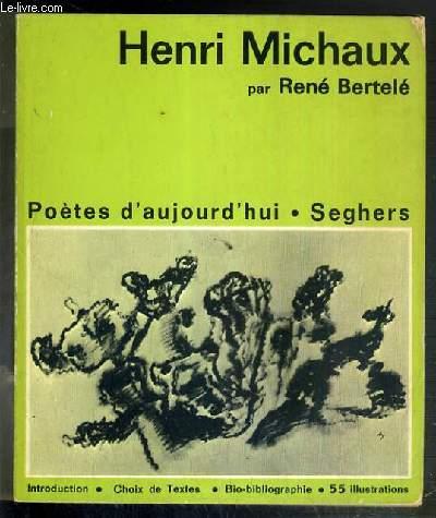 HENRI MICHAUX - POETES D'AUJOURD'HUI N°5 - NOUVELLE EDITION REVUE ET CORRIGEE