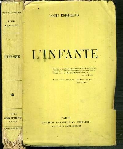 L'INFANTE - EXEMPLAIRE N° 244 / 450 SUR PAPIER PUR FIL DES PAPETERIES LAFUMA.