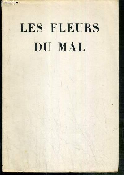 LES FLEURS DU MAL - EXEMPLAIRE N° 3242.