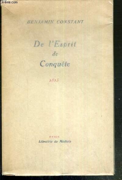 DE L'ESPRIT DE CONQUETE 1813 / COLLECTION LE JARDIN DU LUXEBOURG N° 1