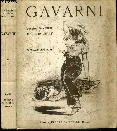 GAVARNI - L'HOMME ET L'OEUVRE
