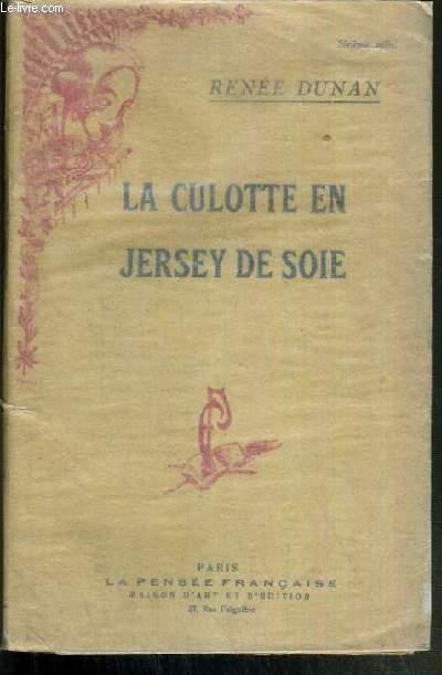 LA CULOTTE EN JERSEY DE SOIE - CONFIDENCES DE FEMMES