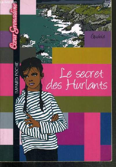 LE SECRET DES HURLANTS / COLLECTION COEUR GRENADINE N° 366