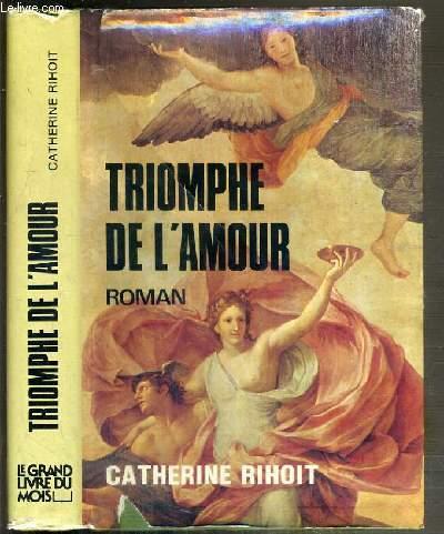 TRIOMPHE DE L'AMOUR