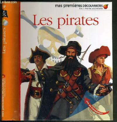 LES PIRATES - MES PREMIERES DECOUVERTES GALLIMARD JEUNESSE N°17.
