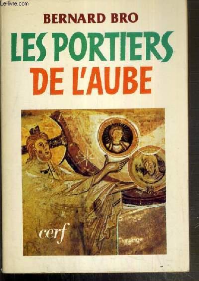 LES PORTIERS DE L'AUBE / COLLECTION EPIPHANIE.