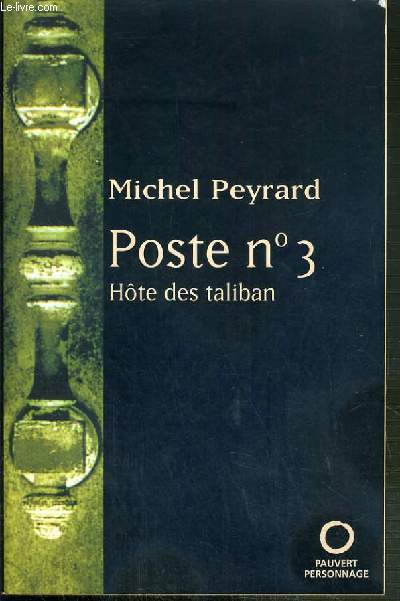 POSTE N°3 - HOTE DES TALIBAN