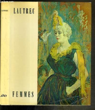 LAUTREC FEMMES / VOLUME 7 - 2eme SERIE RYTHMES ET COULEURS