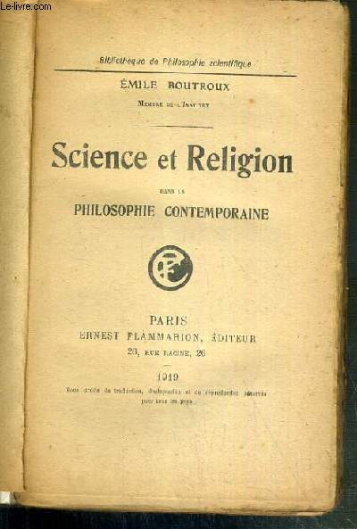 SCIENCE ET RELIGION DANS LA PHILOSOPHIE CONTEMPORAINE / BIBLIOTHQUE DE PHILOSOPHIE SCIENTIFIQUE