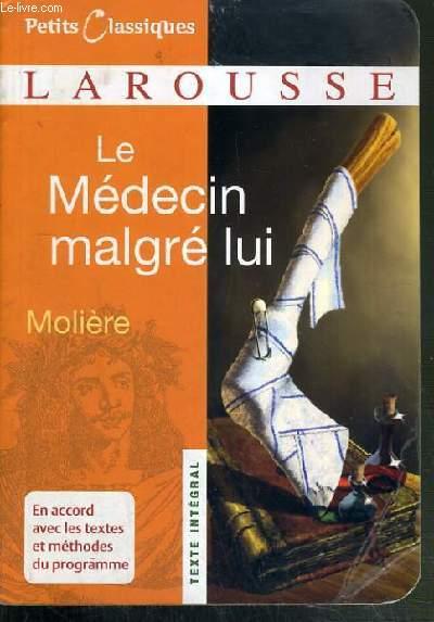 LE MEDECIN MALGRE LUI - PETITS CLASSIQUES LAROUSSE N°12.