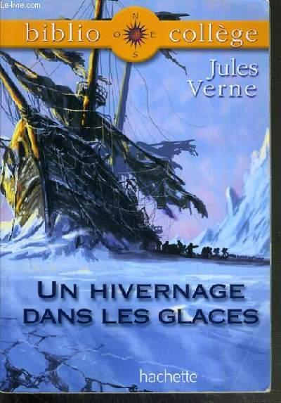 UN HIVERNAGE DANS LES GLACES / BIBLIO - COLLEGE N°51