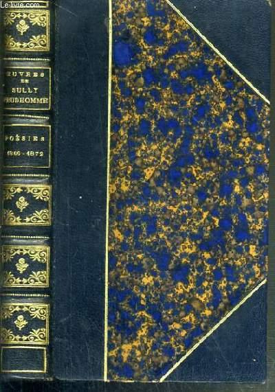 OEUVRES DE SULLY PRUDHOMME - POESIES 1866-1872 - LES EPREUVES - LES ECURIES D'AUGIAS - CROQUIS ITALIEN - LES SOLITUDES - IMPRESSIONS DE LA GUERRE.