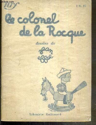 LE COLONEL DE LA ROCQUE