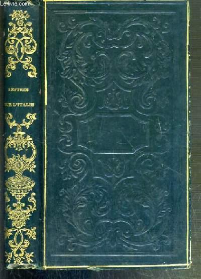 LETTRES SUR L'ITALIE EN 1785 - 2nde EDITION