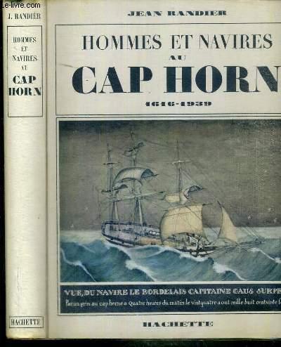 HOMMES ET NAVIRES AU CAP HORN 1616-1939