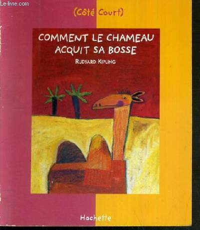 COMMENT LE CHAMEAU ACQUIT SA BOSSE - COLLECTION COTE COURT.