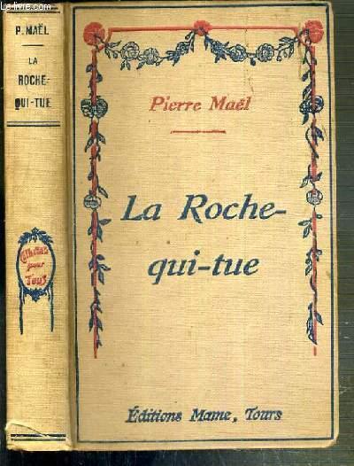 LA ROCHE-QUI-TUE