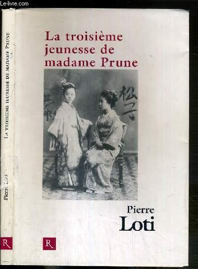 LA TROISIEME JEUNESSE DE MADAME PRUNE