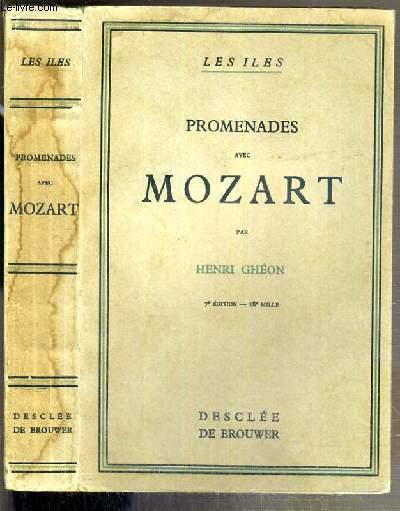 PROMENADES AVEC MOZART - L'HOMME - L'OEUVRE - LE PAYS / COLLECTION LES ILES - 7eme EDITION.