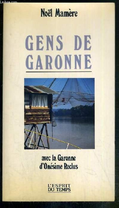 GENS DU GARONNE - AVEC LA GARONNE D'ONESIME RECLUS