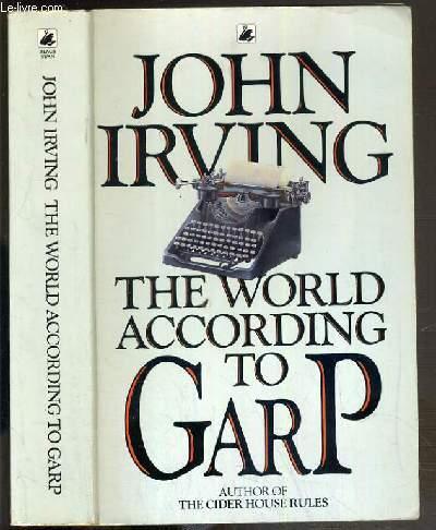 THE WORLD ACCORDING TO GARP / TEXTE EXCLUSIVEMENT EN ANGLAIS