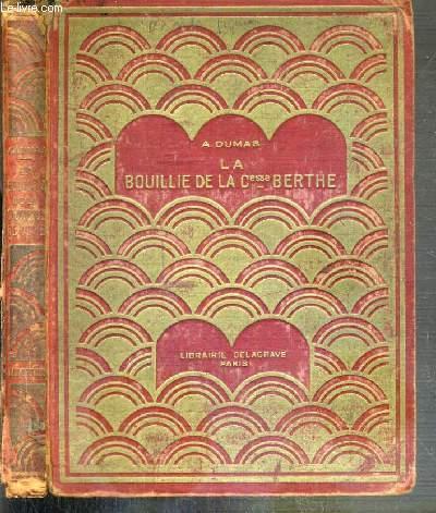 LA BOUILLIE DE LA COMTESSE BERTHE - 2eme EDITION