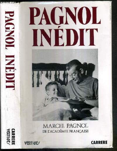 INEDIT - REUNIS PAR JACQUELINE ET FREDERIC PAGNOL
