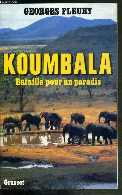 KOUBALA - BATAILLE POUR UN PARADIS