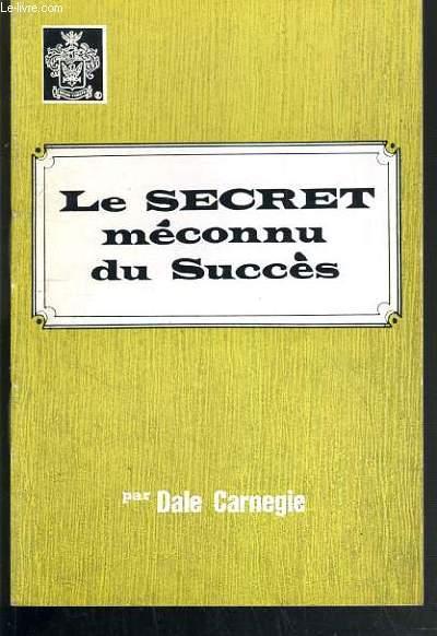 LE SECRET MECONNU DU SUCCES