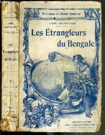 LES ETRANGLEURS DU BENGALE / BIBLIOTHEQUE DES GRANDES AVENTURES