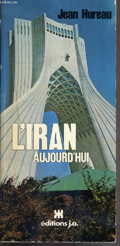 L'IRAN AUJOURD'HUI