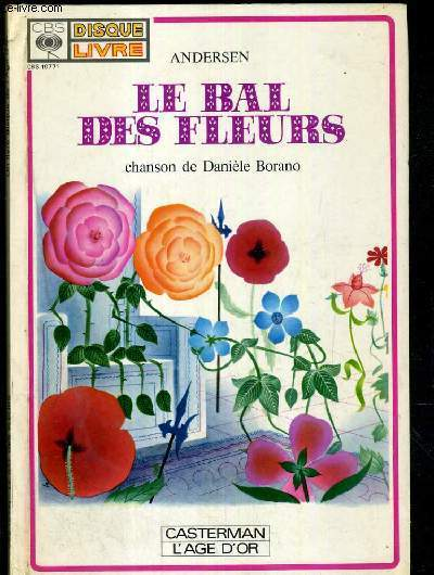 LE BAL DES FLEURS - CHANSON DE DANIELE BORANO - UN LIVRE-DISQUE DE L'AGE D'OR