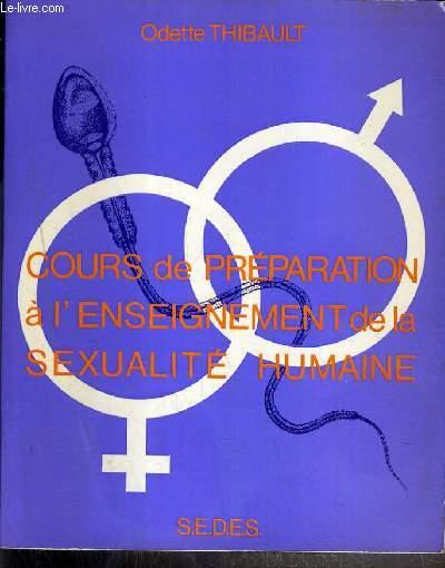 COURS DE PREPARATION A L'ENSEIGNEMENT DE LA SEXUALITE HUMAINE (UNIVERSITE DE PARIS VI)