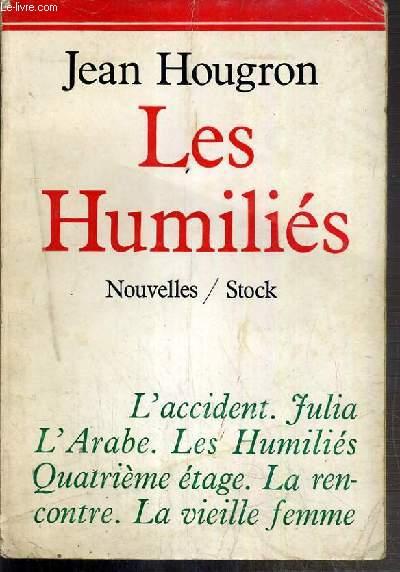 LES HUMILIES - NOUVELLES