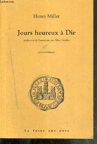 JOURS HEUREUX A DIE - EDITION BILINGUE