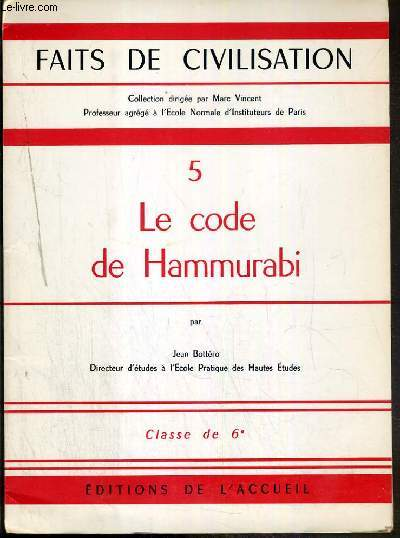 LE CODE DE HAMMURABI - CLASSE DE 6e / COLLECTION FAITS DE CIVILISATION 5