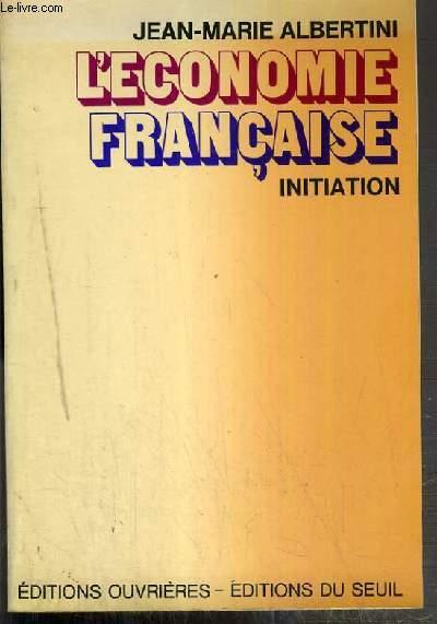 L'ECONOMIE FRANCAISE - INITIATION