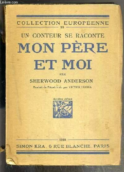 UN CONTEUR SE RACONTE - MON PERE ET MOI / COLLECTION EUROPEENNE N°35