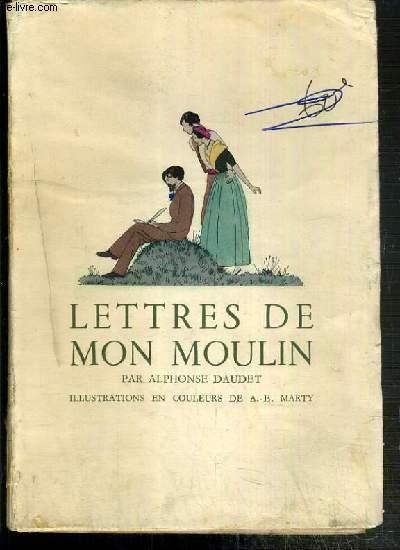 LETTRE DE MON MOULIN - EXEMPLAIRE N° 6410.