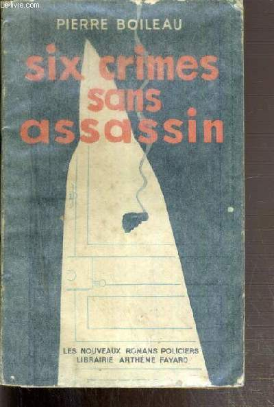 SIX CRIMES SANS ASSASSIN / COLLECTION LES NOUVEAUX ROMANS POLICIERS