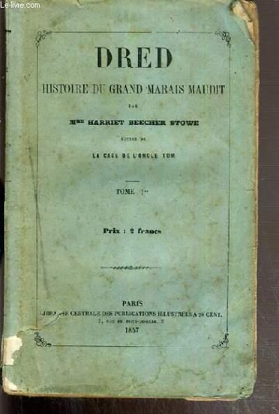DRED - HISTOIRE DU GRAND MARAIS MAUDIT - TOME PREMIER