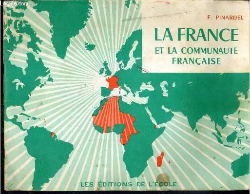 LA FRANCE ET LA COMMUNAUTE FRANCAISE - N°363 Bis.