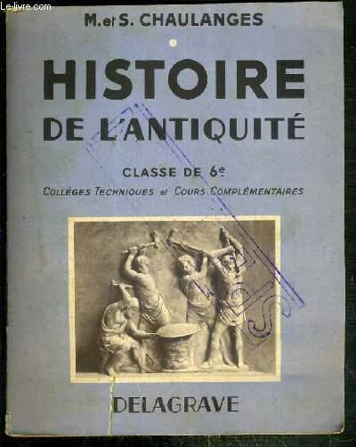 HISTOIRE DE L'ANTIQUITE - CLASSE DE 6e - COLLEGES TECHNIQUES ET COURS COMPLEMENTAIRES - SPECIMEN