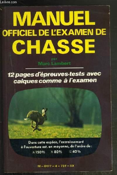 MANUEL OFFICIEL DE L'EXAMEN DE CHASSE - 12 PAGES D'EPREUVES-TESTS AVEC CALQUES COMME A L'EXAMEN