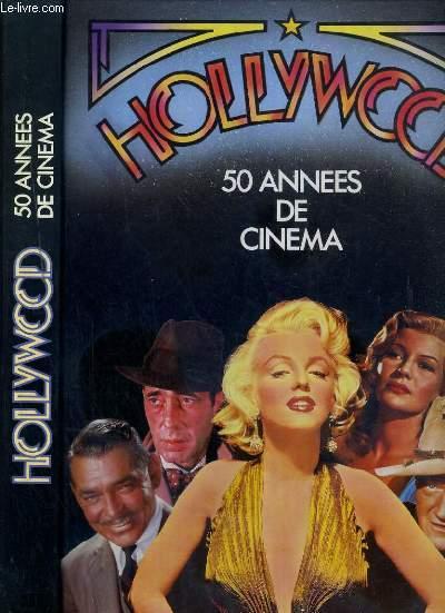 HOLLYWOOD - 50 ANNEES DE CINEMA