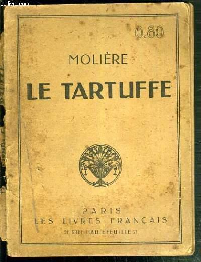 LE TARTUFFE - NOUVELLE EDITION COMPLETE