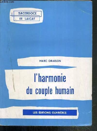 L'HARMONIE DU COUPLE HUMAIN - SACERDOSE ET LAICAT