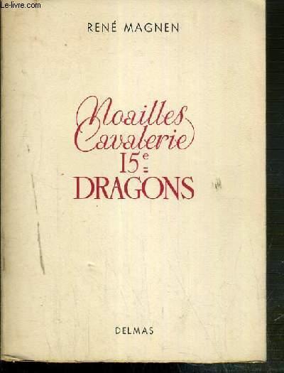 NOAILLES CAVALERIE 15e DRAGONS