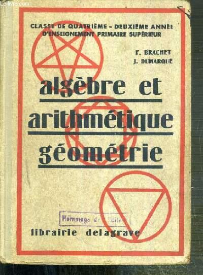 ALGEBRE ET ARITHMETIQUE GEOMETRIE - CLASSE DE QUATRIEME - 2eme ANNEE D'ENSEIGNEMENT PRIMAIRE SUPERIEUR